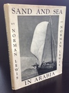 Norman Lewis - Sand and Sea in Arabia